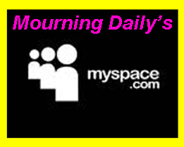 Myspace Mourning Daily