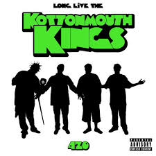 KOTTONMOUTH KINGS - Long Live the Kings