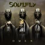 SOULFLY - Omen